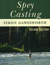Spey Casting by Simon Gawesworth (2014, Paperback, New Edition)