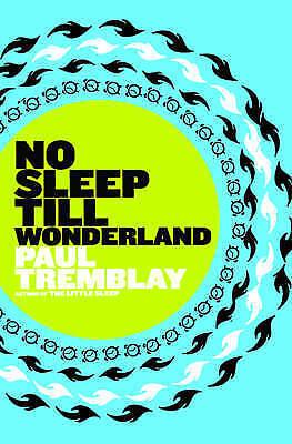 1 of 1 - No Sleep till Wonderland : A Novel-ExLibrary