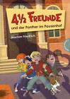 4 1/2 Freunde und der Panther im Pausenhof von Joachim Friedrich (2015, Gebundene Ausgabe)