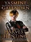 Harvest Hunting by Yasmine Galenorn (CD-Audio, 2010)