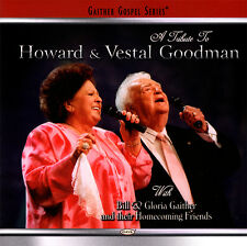 A Tribute to Howard & Vestal Goodman by Bill Gaither CD 2004 Gaither Music Group