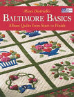 Mimi Dietrich's Baltimore Basics: Album Quilts from Start to Finish by Mimi Dietrich (Paperback, 2007)