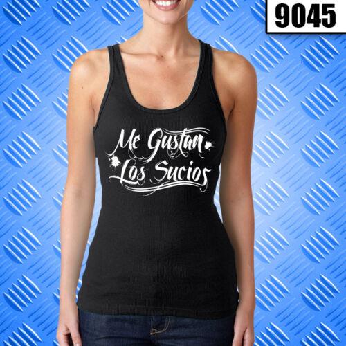 Me Gustan Los Sucios  Women/'s Custom Tank Top 9045