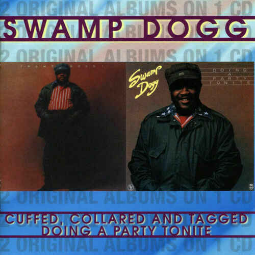 Williams, Jerry 'Swamp Dogg' - Cuffed, Collared And Tagged/Doing A  (CD) (2001)