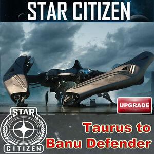 Star Citizen Constellation Taurus to Banu Defender UPGRADE - Wien, Österreich - Star Citizen Constellation Taurus to Banu Defender UPGRADE - Wien, Österreich
