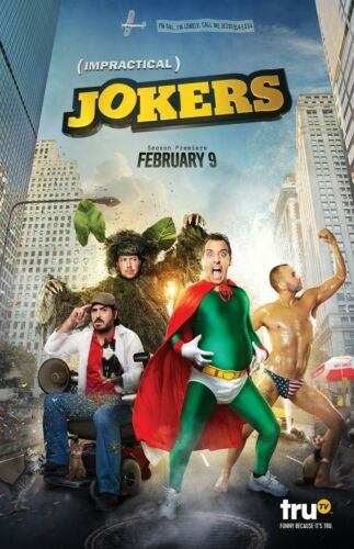 Impractical Jokers poster (a) - 11 x 17 inches