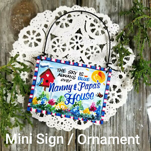 Wood-Ornament-Nanny-amp-Papa-039-s-House-Everyday-Mini-Sign-DecoWords-New-USA