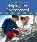 Helping the Environment by Victoria Parker (Paperback, 2013)