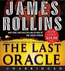 The Last Oracle by James Rollins (CD-Audio, 2009)