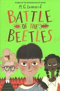Battle-of-the-Beetles-by-M-G-Leonard-9781910002780-Brand-New