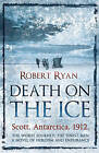 Death on the Ice by Robert Ryan (Paperback, 2009)