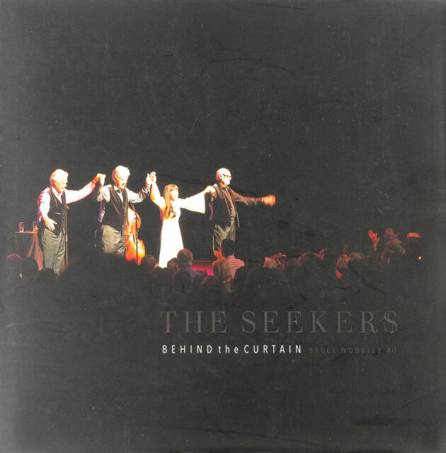 The Seekers: Behind The Curtain (HB, 2015)