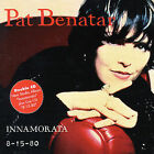 Innamorata/8-15-80 by Pat Benatar (CD, Oct-1998, 2 Discs, SPV)