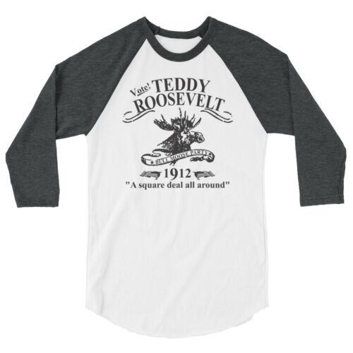 Teddy Roosevelt Shirt Bull Moose Party 3//4 sleeve raglan shirt