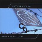 World Wide Wasteland by Battery Cage (CD, Aug-2004, Metropolis)