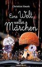 Eine Welt Voller M Rchen by Christine Hauck (Paperback / softback, 2012)
