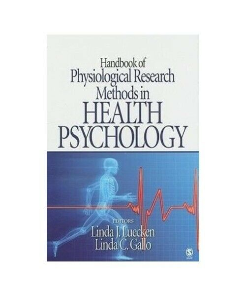 Linda J. Luecken Handbook of Physiological Research Methods in Health Psychology