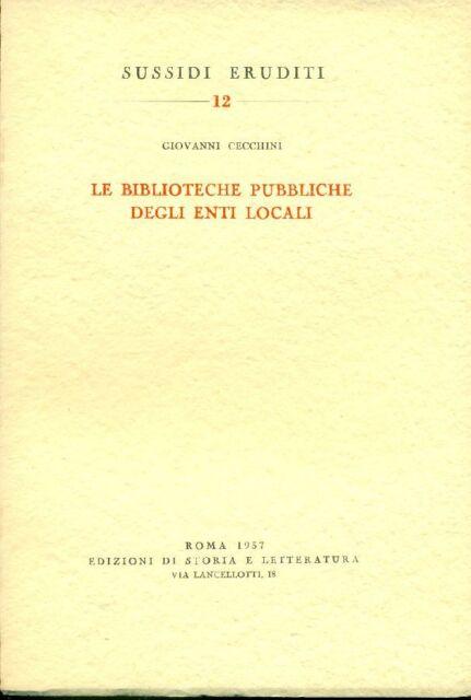 CECCHINI Giovanni, Le biblioteche pubbliche degli enti locali