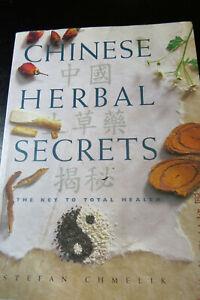 CHINESE-HERBAL-SECRETS-The-Key-to-Total-Health-Stefan-Chemelik-Book-97817704616
