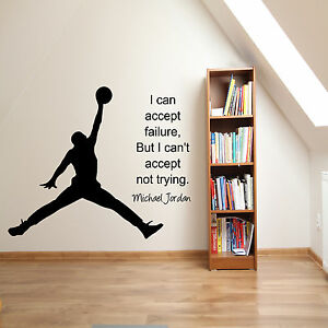 Image Is Loading Michael Jordan Inspirational Sports Quote Wall Sticker  Bedroom  Part 76