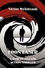 The Loon Laser, a Robert Hazard Action Thriller by Victor Weintraub (Paperback / softback, 2012)