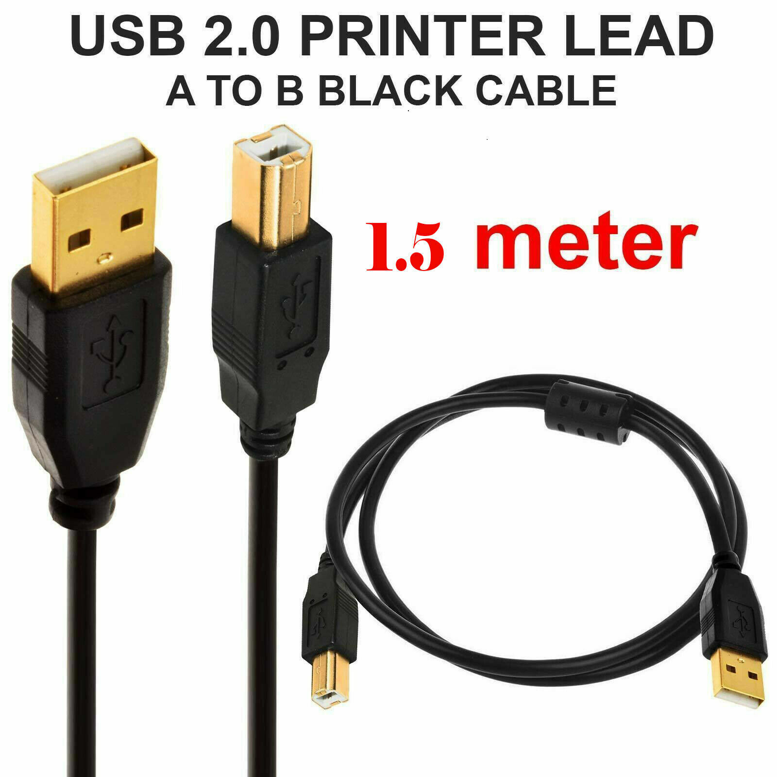 1.5M USB Cable Printer Lead Type A to B Male High Speed 2.0 PLATED CONNECTO