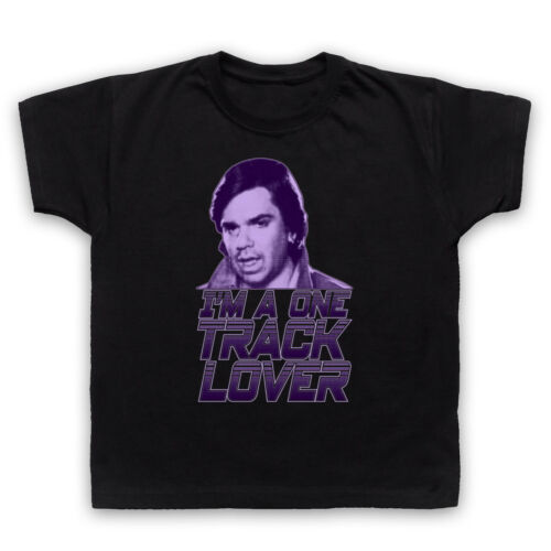 GARTH MARENGHI/'S DARKPLACE ONE TRACK LOVER TODD RIVERS ADULTS /& KIDS T-SHIRT