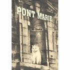 Pont Marie 9781462006120 by Al Stotts Paperback