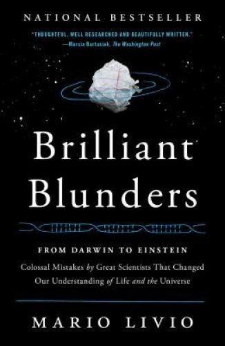 1 of 1 - Brilliant Blunders: From Darwin to Einstein Mario Livio P/B 2014 Like New