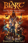 The Boy Who Didn't Want to Save the World by Dominic Barker (Paperback, 2006)