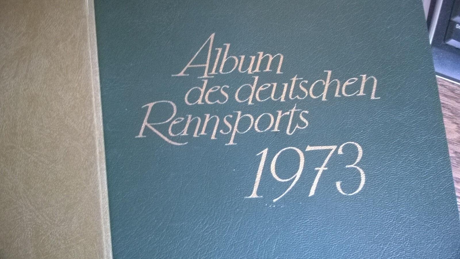 Album des deutschen Rennsports  1973 und 1983