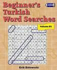 Beginner's Turkish Word Searches - Volume 3 by Erik Zidowecki (Paperback / softback, 2016)