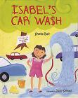 Isabel's Car Wash by Sheila Bair (Paperback / softback, 2011)
