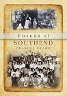 Southend Voices by Frances Clamp (Paperback, 2004)