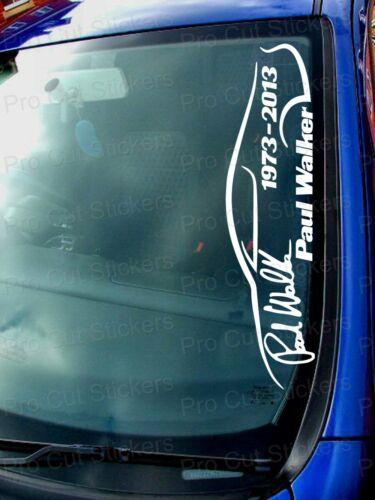 Paul Walker Gedenken Denkmal Sicke Auto Windschutzscheibe Sticker Aufkleber Ref