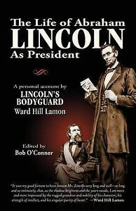 Life-of-Abraham-Lincoln-As-President-Paperback-by-O-039-Connor-Bob-Brand-New