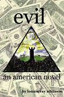 Evil an American Novel by Lonnie Ray Atkinson (Paperback / softback, 2003)