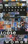 Vintage Contemporaries: Loose Woman : Poems by Sandra Cisneros (1995, Paperback)