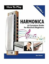 How To Play Harmonica: A Complete Guide for Absolute Beginners Free Shipping