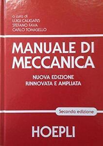 MANUALE-DI-MECCANICA-HOEPLI-2-EDIZIONE-ANNO-2016-COD-9788820366452