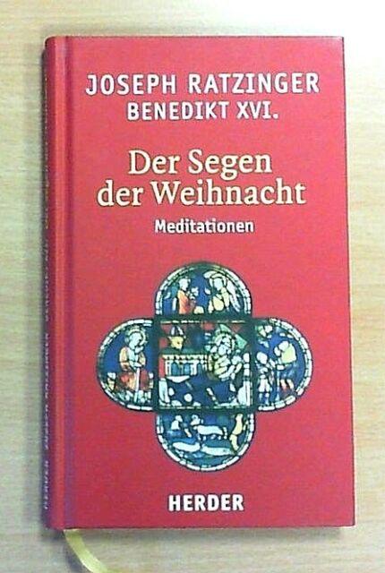 Der Segen der Weihnacht - Joseph Ratzinger (2006, Geb.) (Neuwertig, ungelesen)