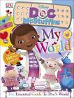 My World Doc Mcstuffins by DK Publishing (Hardback, 2016)