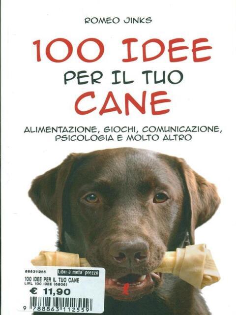 100 IDEE PER IL TUO CANE.  JINKS ROMEO LIBERAMENTE 2011