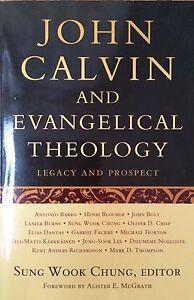 JOHN-CALVIN-AND-EVANGELICAL-THEOLOGY