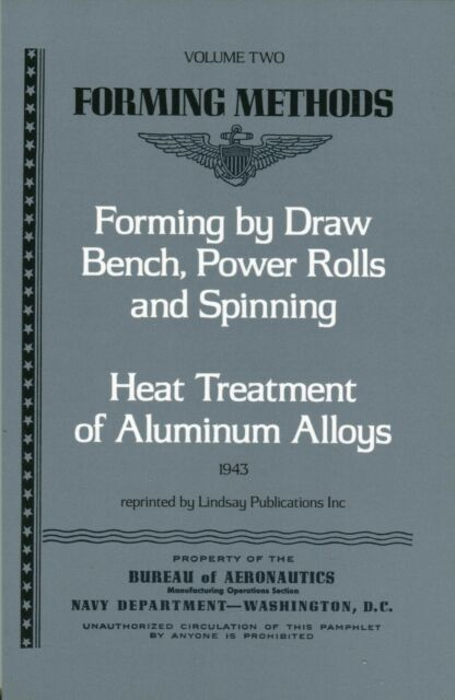 Draw Bench Forming Methods Power Rolls and Spinning /& Heat Treatment