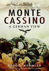 Monte Cassino: A German View by Rudolf Bohmler (Hardback, 2015)
