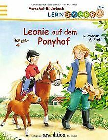 Leonie auf dem Ponyhof von Leonie Münker, Antje Flad | Buch | Zustand gut