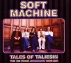 Tales of Taliesin EMI Years Anthology 1975 - 1981 by Soft Machine.