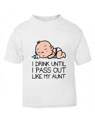 Toddler /'I drink until I pass out like my Aunt/' funny Toddler T Baby shirt