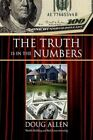 Truth Is in The Numbers 9781425771492 by Doug Allen Paperback